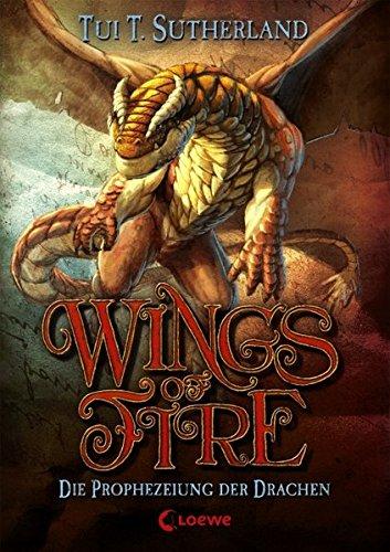 Wings of Fire - Die Prophezeiung der Drachen: Band 1
