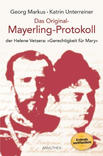 Das Original-Mayerling-Protokoll: der Helene Vetsera: