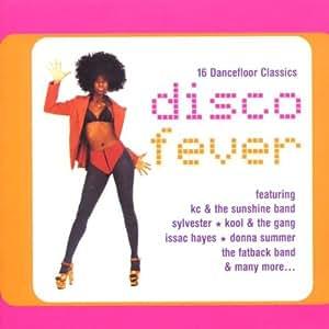Disco Fever: 16 Dancefloor Classics