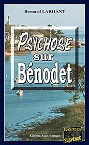 Psychose sur Bénodet: Capitaine Paul Capitaine - Tome 6