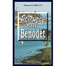 Psychose sur Bénodet: Une enquête de Paul Capitaine (Enqu\x{00EA}tes & Suspense)