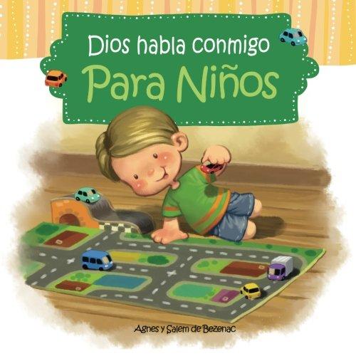 Dios habla conmigo - Para niños: Devocionales para niños: Volume 1 por Agnes de Bezenac