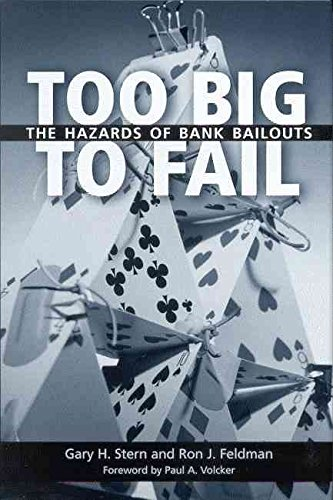 too-big-to-fail-the-hazards-of-bank-bailouts-by-author-gary-h-stern-published-on-march-2004