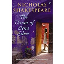 [(The Vision of Elena Silves)] [ By (author) Nicholas Shakespeare ] [September, 2013]