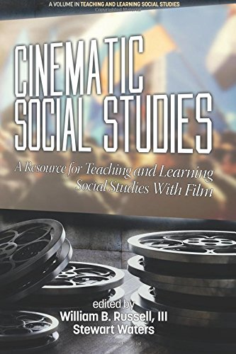 cinematic-social-studies-a-resource-for-teaching-and-learning-social-studies-with-film