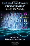 Multiband Non-Invasive Microwave Sensor: Design and Analysis