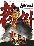 Laowai - La guerre de l'opium