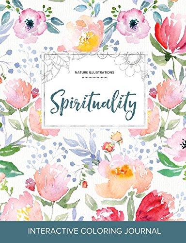 Adult Coloring Journal: Spirituality (Nature Illustrations, La Fleur)