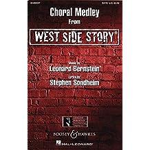 West Side Story: Choral Medley. gemischter Chor (SATB) und Instrumente. Chorpartitur.