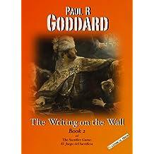 The Writing On The Wall (The Sacrifice Game: El Juego del Sacrificio Book 2)