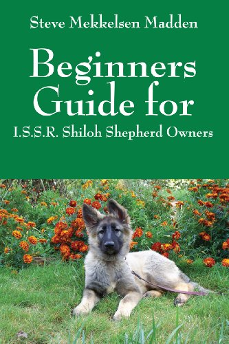 beginners-guide-for-issr-shiloh-shepherd-owners-english-edition