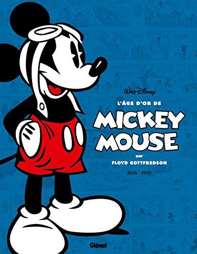 L'âge d'or de Mickey Mouse - Tome 01: 1936 / 1937 - Mickey et l'île volante et autres histoires