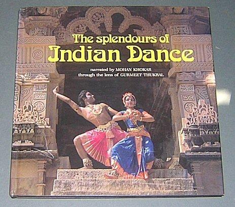 Splendour of Indian Dance por Mohan Khokar