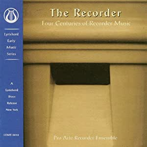 The Recorder - Four Centuries of Recorder Music [IMPORT]