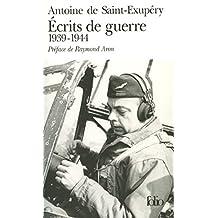 Ecrits de guerre: (1939-1944)