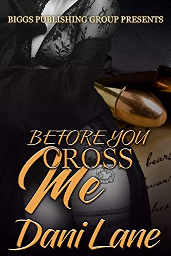 Before You Cross Me (English Edition) eBook: Dani Lane: Amazon.es ...