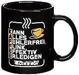 Premium-Tasse mit Spruch - Ideal für Chef, Kollegen, Mitarbeiter bei Job oder Arbeit im Büro - Kaffeebecher - Kaffeetasse - Schwarz - Kann alles fehlerfrei, flink, effektiv erledigen