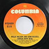 Willie Nelson and Leon Russell 45 RPM Sioux City Sue / Heartbreak Hotel