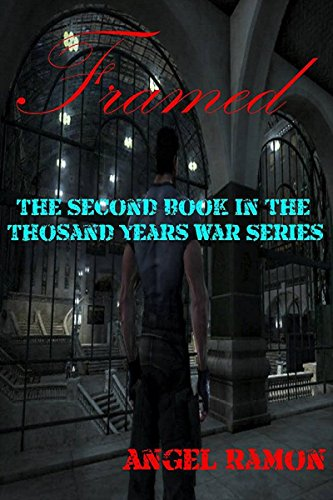 free kindle book Framed: The Second Book of the Thousand Years War Series