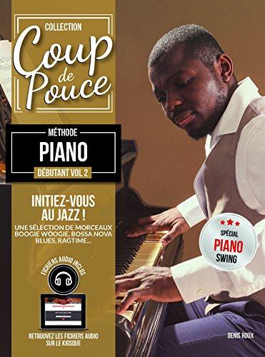 Coup de Pouce débutant clavier vol 2 + 1cd (initiation au jazz) par Roux denis