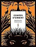Contes d'Orient / Jihad Darwiche | DARWICHE, Jihad. Auteur