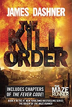 The Kill Order (Prequel) von [Dashner, James]