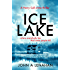 Ice Lake: A gripping crime debut that keeps you guessing until the final page (Psychologist Harry Cull Thriller, Book 1)