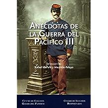 Anecdotas de la Guerra del Pacifico Vol. III