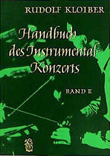 Handbuch des Instrumentalkonzerts, Bd.2, Von der Romantik bis zu den Begründern der Neuen Musik