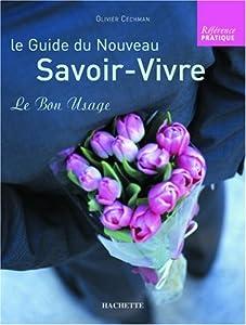 """Afficher """"Le guide du nouveau savoir-vivre"""""""