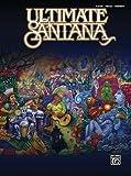 [(Ultimate Santana)] [Author: Carlos Santana] published on (January, 2008)