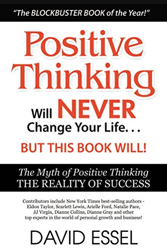 Positive thinking will never change your life but this book will positive thinking will never change your life but this book will the myth of positive fandeluxe Document
