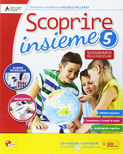 Scoprire insieme. Matematica e scienze. Sussidiario delle discipline. Per la 5 classe elementare. Con e-book. Con espansione online: 2
