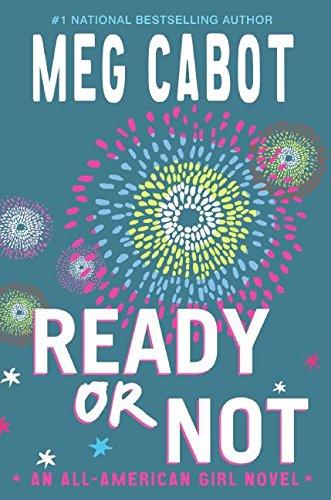 Ready or Not: An All-American Girl Novel