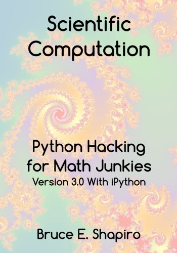 scientific-computation-python-hacking-for-math-junkies
