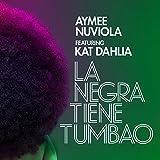 La Negra Tiene Tumao (feat. Kat Dahlia)