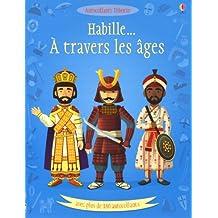HABILLE A TRAVERS LES AGES