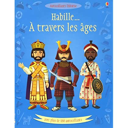 HABILLE A TRAVERS LES AGES