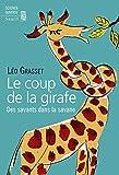 Image de Le Coup de la girafe. Des savants dans la savane: Des savants dans la savane