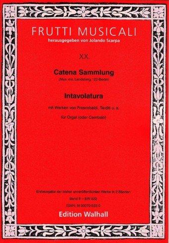 catena-sammlung-mus-ms-landsberg-122-berlin-intavolatura-band-ii-fur-orgel-oder-cembalo-erstausgabe-