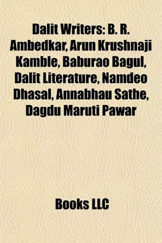 dalit-writers-b-r-ambedkar-arun-krushnaji-kamble-baburao-bagul-dalit-literature-namdeo-dhasal-annabh