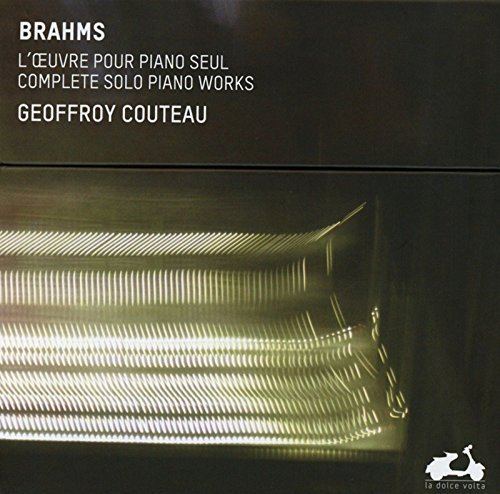 Brahms: Complete Solo Piano Works by Geoffrey Couteau