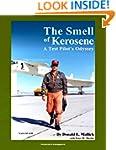 The Smell of Kerosene: A Test Pilot's...
