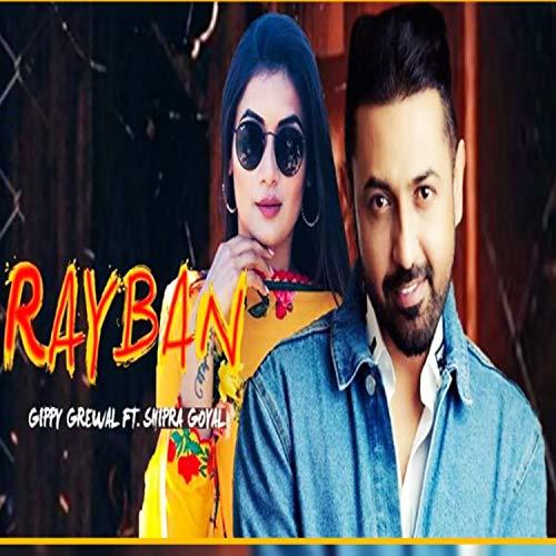 Rayban (feat. Shipra Goyal)