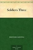 Soldiers Three (English Edition)
