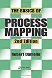 The Basics of Process Mapping, 2nd Edition.