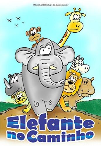Elefante no Caminho (Portuguese Edition)
