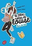 Le bloc-notes de Louise - Tome 1: Fan de lui