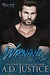 Warning: Part One (The Vault Book 1)