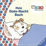 Bobo Siebenschläfer: Mein Gute-Nacht-Buch